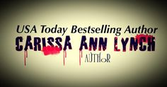 My Interview with Carissa Ann Lych!! What's your name and what genre would you consider your books to be? I'm Carissa Ann Lynch. I write dark twisty novels about women. I typically wri…