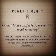 "I trust God! I don't understand some of the ""why's"" right now but He will make it all right and just in the end!!! <3"