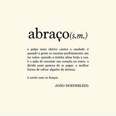 Saltos Altos Vermelhos: A quote a day keeps the doctor away Words Quotes, Love Quotes, Sayings, More Than Words, Some Words, Portuguese Quotes, Motivational Quotes, Inspirational Quotes, Meaningful Words