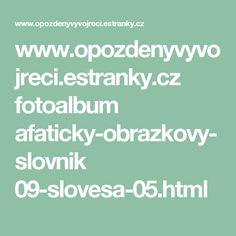 www.opozdenyvyvojreci.estranky.cz fotoalbum afaticky-obrazkovy-slovnik 09-slovesa-05.html Math Equations, Pictures, Photograph Album