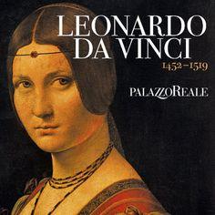 Leonardo da Vinci ~ Palazzo Reale ~ 16 aprile - 19 luglio ~ Milano