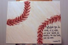 Hey, I found this really awesome Etsy listing at https://www.etsy.com/listing/44644700/colossians-3-verse-23-baseball
