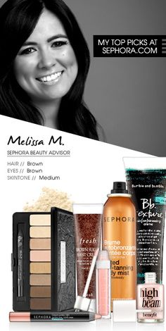 Melissa M., Sephora Beauty Advisor My top picks at Sephora.com #Sephora #SephoraItLists