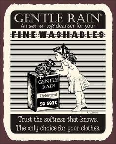 Gentle Clothing Laundering Tips Custom Street Signs, Custom Metal Signs, Vintage Metal Signs, Vintage Tins, Retro Vintage, Laundry Room Wallpaper, Laundry Room Signs, Basement Laundry, Laundry Tips