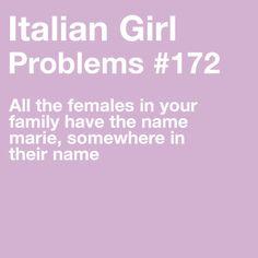 Italian Girl Problems @Jamie Wise Wise Wise Camello @Julianne M. M. M. Marie @Erin B B B Vandenbusch