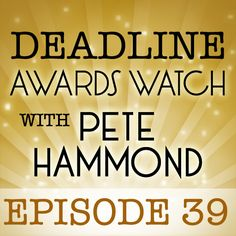 This week's  podcast comes from Telluride, where Pete is covering the festival:  http://www.deadline.com/2013/08/deadline-awards-watch-podcast-pete-hammond-episode-39/  Pete says the quirky Colorado fest will feature a ton of highly regarded films along with tributes for Robert Redford, the Coen Brothers and Werner Herzog, among much else.  We also talk about Emmys as voting comes to a close; indie films trying to remind Oscar voters; and what not to watch this weekend.