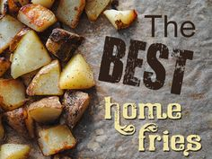 The Best Home Fries