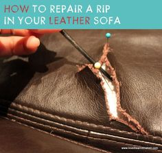Fix a Rip in Your Leather Sofa | Love It Learn It Make It #repairleather #leather #leathersofa