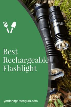 The Best Rechargeable Flashlights for 2020