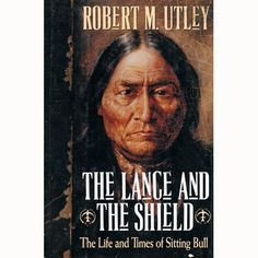 The Lance And The Shield - The Life And Times Of Sitting Bull. Interesting book to read.