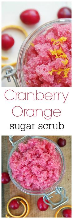 Easy homemade sugar scrub with cranberries and orange