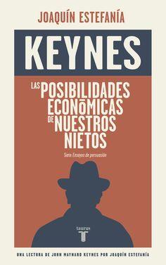 Sin duda hoy la mayoría de los ciudadanos cree en el poder de los gobiernos y de las intervenciones públicas a la hora de evitar las depresiones, el desempleo masivo y el empobrecimiento. Sin embargo, prácticamente nadie sabe que esta idea, y su correspondiente desarrollo técnico, es de John Maynard Keynes, uno de los padres de la ... http://www.elperiodico.com/es/noticias/opinion/siempre-puede-retroceder-4718150 http://rabel.jcyl.es/cgi-bin/abnetopac?SUBC=BPSO&ACC=DOSEARCH&xsqf99=1819964+