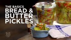 Bread and butter pickles at home! Blue Jean Chef Meredith Laurence ...