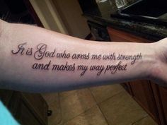 Psalm 27 Tattoos for Men | Lastly (for now) and my most favorite is my scripture tattoo: