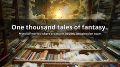 1000 tales of fantasy..