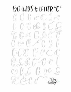 50 ways to letter s calligraphy pinterest 50th calligraphy 50 ways to letter c hand lettering tips how to hand letter calligraphy examples ideas for writing the letter c expocarfo Images