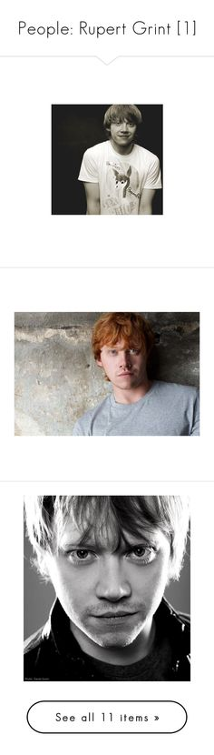 """""""People: Rupert Grint [1]"""" by estella-kingston ❤ liked on Polyvore featuring harry potter, rupert grint, pictures, people, boys, celebrity, models, backgrounds, celebrities and actors"""