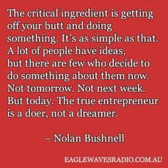 Business quote by Nolan Bushnell
