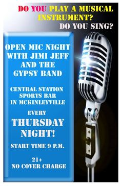 Open Mic with Jimi Jeff and The Gypsy Band - Every Thursday Night Open Mic Night, Local Bands, Central Station, Vintage Microphone, Thursday Night, Gypsy