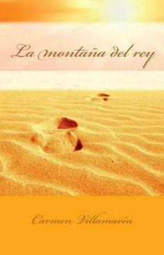 La montaña del Rey - CarmenVillamarin