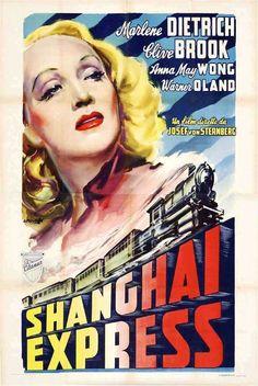 Shanghai Express (1932) USA Paramount D: Josef Von Sternberg. Marlene Dietrich, Clive Brook, Anna May Wong, Warner Oland. 16/12/04