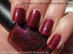 OPI Cant-A-Berry Have Some Fun?