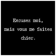 funny quotes to live by \ funny quotes . funny quotes laughing so hard . funny quotes about life . funny quotes to live by . funny quotes for women . funny quotes in hindi . funny quotes about life humor Some Quotes, Words Quotes, Quotes To Live By, Funny Quotes In Hindi, Funny Quotes About Life, French Words, French Quotes, Blabla, Excuse Moi