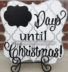 days until christmas PRODUCT DETAILS:  Background and lettering are hand painted and sealed for protection. Vinyl is not used on this product. MEASUREMENTS: 12 x 12 x