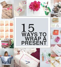 15 Ways To Wrap A Present.
