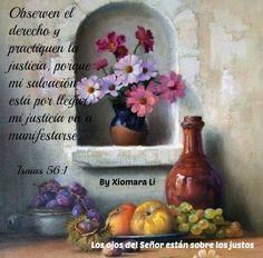 Los ojos del Señor están sobre los justos...Isaías 56:1