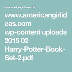 www.americangirlideas.com wp-content uploads 2015 02 Harry-Potter-Book-Set-2.pdf