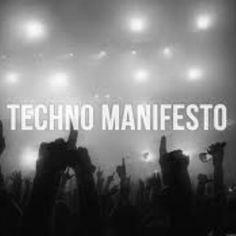 TECHNO MANIFESTO !!! #Techno #Letstechno #Dubfire #LocoDice #JosephCapriati #SvenVath #RichieHawtin #MarcoCarolaa #NinaKraviz