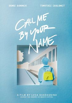 Call me by your name (fr) posters of alternative films minimal prints . - Call me by your name (en) alternative movie posters minimalist prints – - Book Cover Design, Book Design, Dm Poster, Poster Ideas, Poster Design Movie, Quote Posters, Printable Poster, Illustrations Poster, Print Design