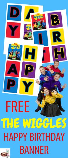 Free Wiggles party printables decorations for your kids birthday party. Happy Birthday Banner Printable, Happy Birthday Banners, Boy Birthday Parties, Birthday Party Decorations, 2nd Birthday, Birthday Ideas, Wiggles Cake, Wiggles Party, Wiggles Birthday