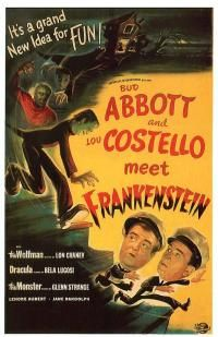 Abbot and Costello Meet Frankenstein, with Lon Cheney and Bela Lugosi