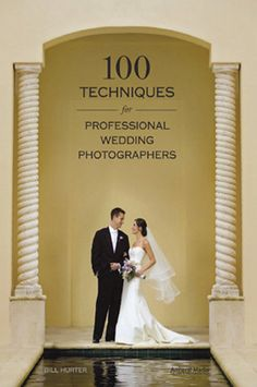 BOOK-1875 100 Techniques For Professional Wedding Photographers