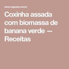 Coxinha assada com biomassa de banana verde — Receitas
