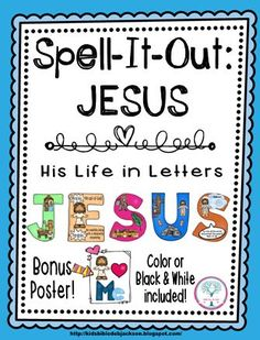 This set of letters that spell JESUS has a super condensed overview of His life. They can be used as a bulletin board heading for Jesus, or by themselves.