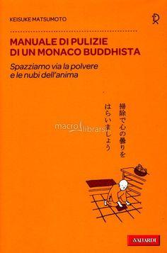 manuale di pulizia di un monaco buddista - Cerca con Google
