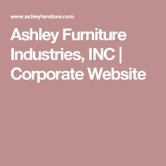 Ashley Furniture Industries, INC | Corporate Website