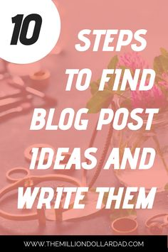 10 Steps to Find Blog Post Ideas and Write Them ⋆ Blog Writing Tips, Blog Planning, Blog Topics, Blogger Tips, Blogging For Beginners, Make Money Blogging, Social Media Tips, Working Hard, How To Start A Blog