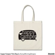 Happy Camper Tote Bag. Order yours at Boardman Printing