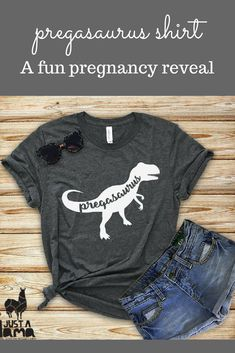 Pregasaurus shirt is a fun way to reveal your pregnancy to friends and family #ad #pregnancy #etsy