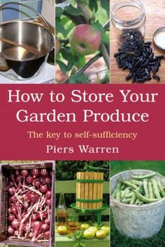 How to Store your Garden Produce - Deschutes Public Library. Never too early to think about it!