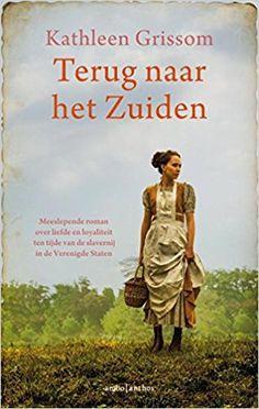 Terug naar het Zuiden: Amazon.de: Kathleen Grissom, Mechteld Jansen: Fremdsprachige Bücher