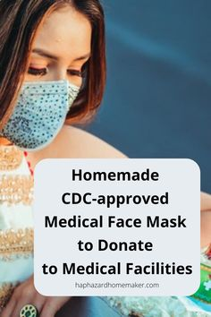 Homemade CDC-approved Medical Face Mask to Donate to Medical Facilities - Super easy CDC-approved reusable face mask for medical personnel, cancer and COPD patients and your - Small Sewing Projects, Sewing Hacks, Sewing Tutorials, Sewing Crafts, Sewing Tips, Diy Mask, Diy Face Mask, Easy Face Masks, Tapas