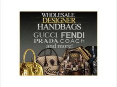 Looking for suppliers of authentic wholesale designer handbags, clothing, shoes and other goods for your business or a business you'd like to start?  Have You:  Spent hours searching online for suppliers with little to no luck?  Found suppliers but not sure you can trust them—are they legitimate? Is their merchandise really authentic?  Purchased 'wholesale lists' that turned out to be junk?  Been burned by scam artists who sold you fake merchandise or took off with your money?