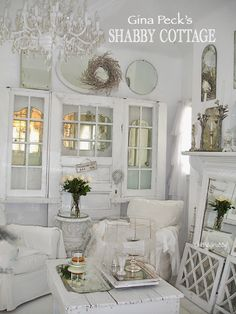 ChiPPy! - SHaBBy!: BeSt-Ever SHABBY WHITE OUT @ Gina Peck's CoTTaGe Home!*!*!