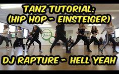 Tanz Tutorial (Hip Hop Choreographie) Einsteiger | Dj Rapture & Jonn Har...