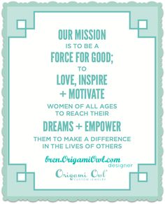 Such a great Mission Statement! Memory Keepers ~ Origami Owl Living Lockets ~ Bren Yule: Origami Owl Mission Statement ~ Join Us